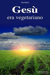 Gesù era vegetariano