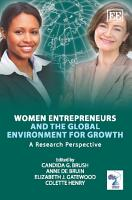 Women Entrepreneurs and the Global Environment for Growth PDF