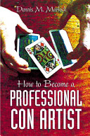How To Become A Professional Con Artist PDF
