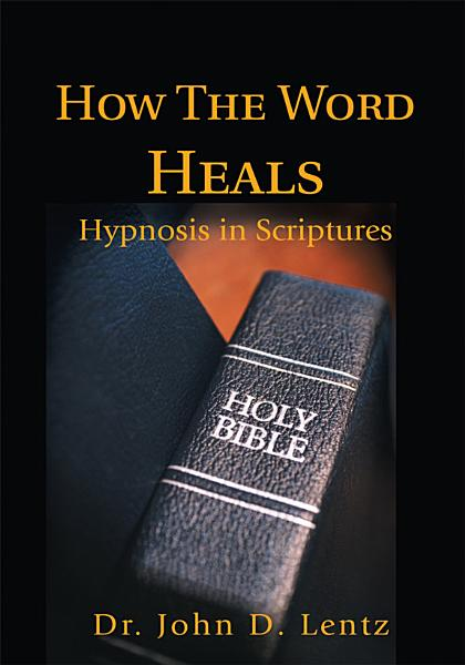 How The Word Heals
