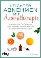 Leichter abnehmen mit Aromatherapie PDF