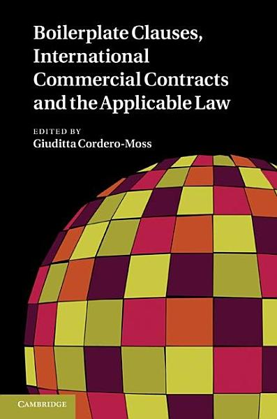 Boilerplate Clauses  International Commercial Contracts and the Applicable Law