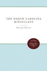 The North Carolina Miscellany Book PDF