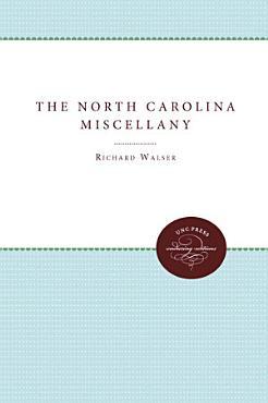 The North Carolina Miscellany PDF