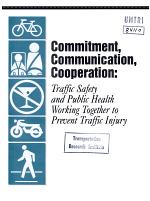 Commitment, Communication, Cooperation - Traffic Safety and Public Health Working Together to Prevent Traffic Injury