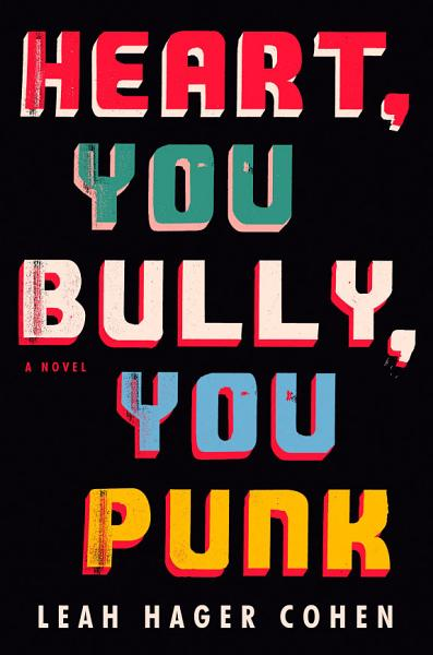 Download Heart  You Bully  You Punk Book