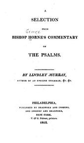 A Selection from Bishop Horne's Commentary on the Psalms