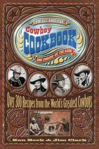 The All American Cowboy Cookbook Book