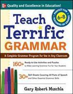 Teach Terrific Grammar, Grades 6-8