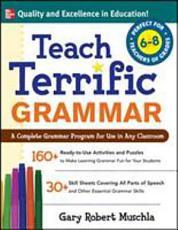 Teach Terrific Grammar  Grades 6 8 PDF