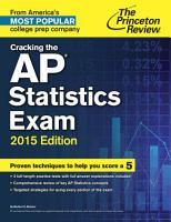 Cracking the AP Statistics Exam  2015 Edition PDF