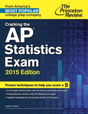 Cracking the AP Statistics Exam  2015 Edition