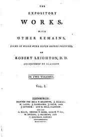 The expository works, with other remains ... of Robert Leighton