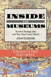 Inside the Museum — Toronto's First Post Office