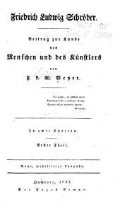 Friedrich Ludwig Schröder: Beitrag zur Kunde des Menschen und des Künstlers ...