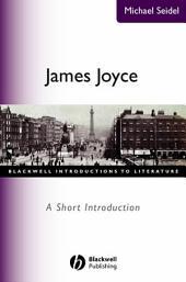 James Joyce: A Short Introduction, Edition 7