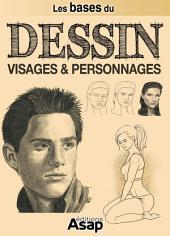 Les bases du dessin : visages et personnages