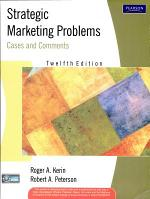 Strategic Marketing Problems: Cases And Comments, 12/E