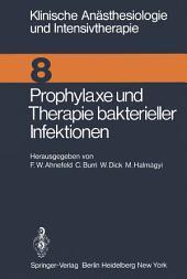 Prophylaxe und Therapie bakterieller Infektionen: Workshop Januar 1975