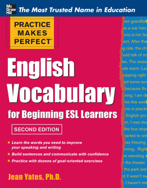 Practice Makes Perfect English Vocabulary for Beginning ESL Learners PDF