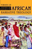 Towards an African Narrative Theology PDF