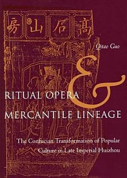 Ritual Opera and Mercantile Lineage PDF