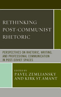 Rethinking Post Communist Rhetoric PDF