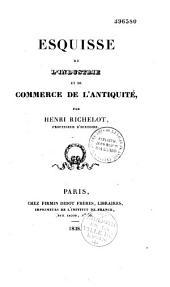 Esquisse de l'industrie et du commerce de l'Antiquité
