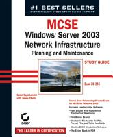 MCSE Windows Server 2003 Network Infrastructure Planning and Maintenance Study Guide PDF