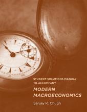 Student Solutions Manual to Accompany Modern Macroeconomics
