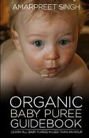 Organic Baby Puree Guidebook