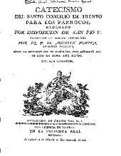 Catecismo del santo Concilio de Trento para los párrocos,: ordenado por dispocición de San Pio V.