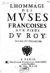 L' hommage des muses françoises aux pieds du Roy