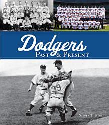 Dodgers Past Present Book PDF