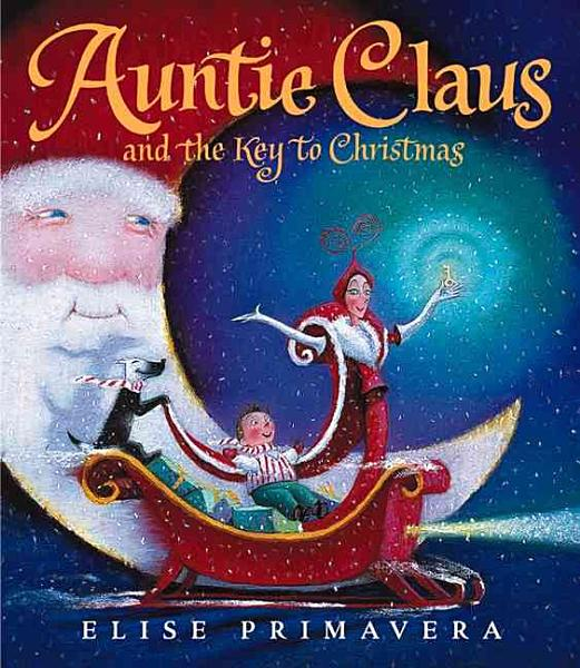 Download Auntie Claus and the Key to Christmas Book