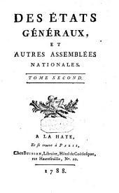 Des états généraux, et autres assemblées nationales: Volume2