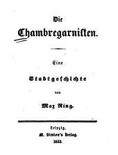 Die Chambregarnisten: eine Stadtgeschichte