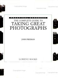 The Complete Guide To Taking Great Photographs Book PDF