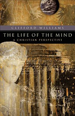 The Life of the Mind  RenewedMinds