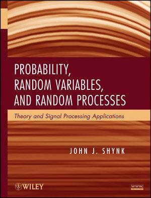 Probability  Random Variables  and Random Processes