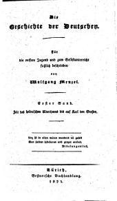 Die Geschichte der Deutschen: Bis auf Karl den Großen, Band 1