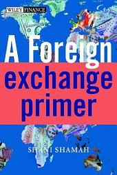 A Foreign Exchange Primer