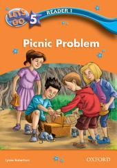 Picnic Problem (Let's Go 3rd ed. Level 5 Reader 1)