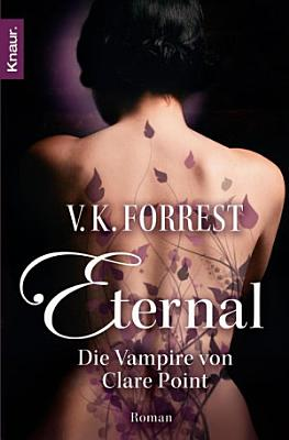 Eternal   Die Vampire von Clare Point PDF