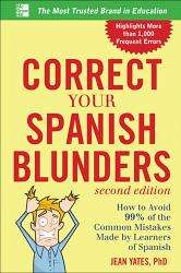 Correct Your Spanish Blunders 2nd Edition Book PDF