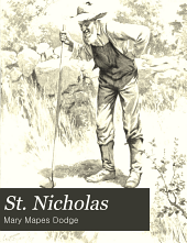St. Nicholas: Volume 25, Part 1