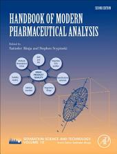 Handbook of Modern Pharmaceutical Analysis: Edition 2