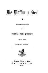 Die waffen Nieder!: Eine Lebensgeschichte, Band 2