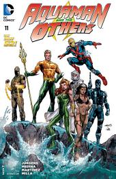 Aquaman and The Others (2014-) #11