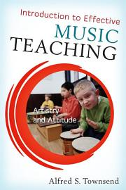 Introduction To Effective Music Teaching
